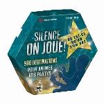 SILENCE ON JOUE! - OÙ EST-CE QU'ON S'EN VA?