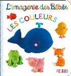 L'IMAGERIE DES BÉBÉS - LES COULEURS