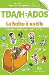 LA BOÎTE À OUTILS - TDA/H CHEZ LES ADOS