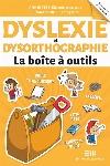 LA BOÎTE À OUTILS - DYSLEXIE ET DYSORTHOGRAPHIE