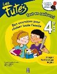 LES FUTÉS - 4E ANNÉE