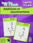 CARTES ÉCLAIR - 1RE ANNÉE - ADDITIONS ET SOUSTRACTIONS