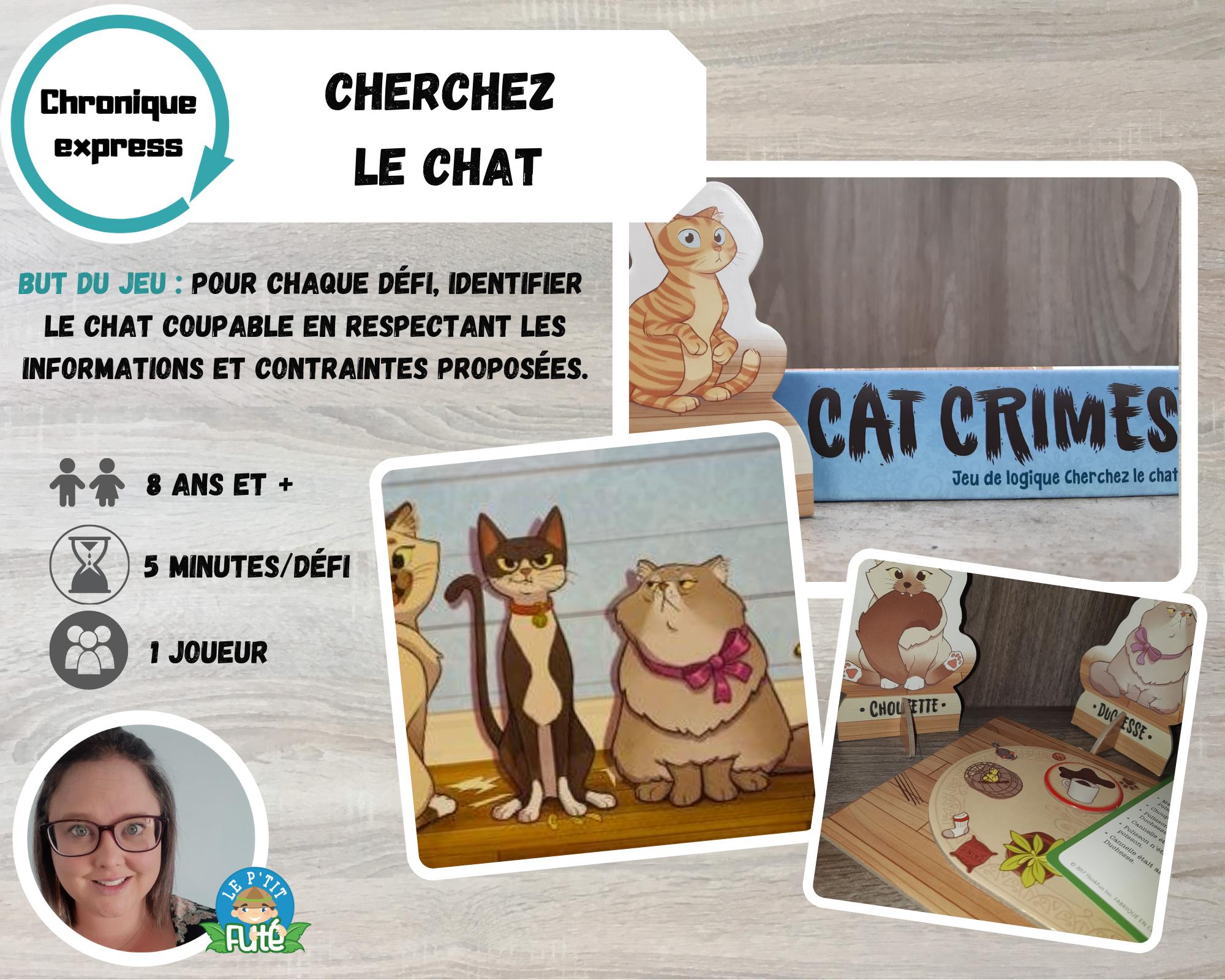 Chronique express - Cherchez le chat